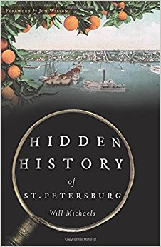 Hidden History of St Petersburg Florida